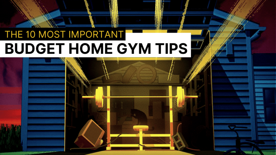 The 10 Most Important Budget Home Gym Tips