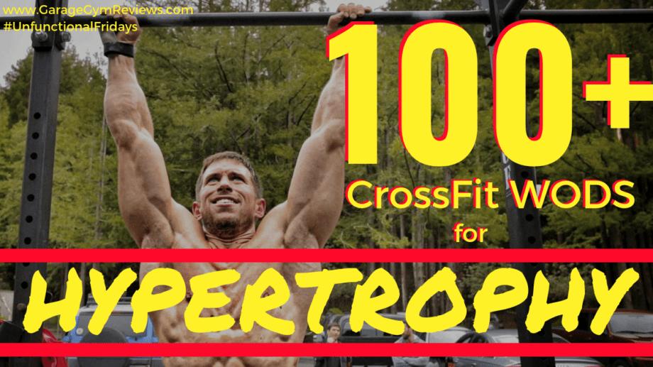 100+ CrossFit WODs for Hypertrophy