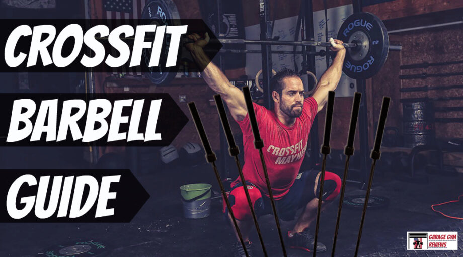 The Best CrossFit Barbells You Can Buy Right Now