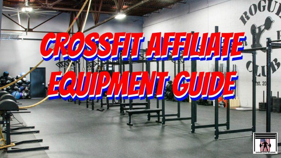 CrossFit Affiliate Equipment Guide