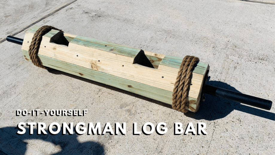 DIY Strongman Log Bar for Under $75