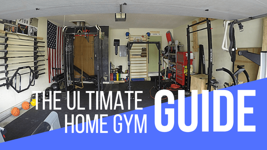 The Ultimate Home Gym Guide (For Any Budget)