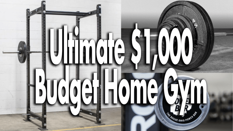 The Ultimate $1,000 Budget Home Gym