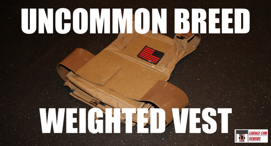 Uncommon Breed Weighted Vest In-Depth Review