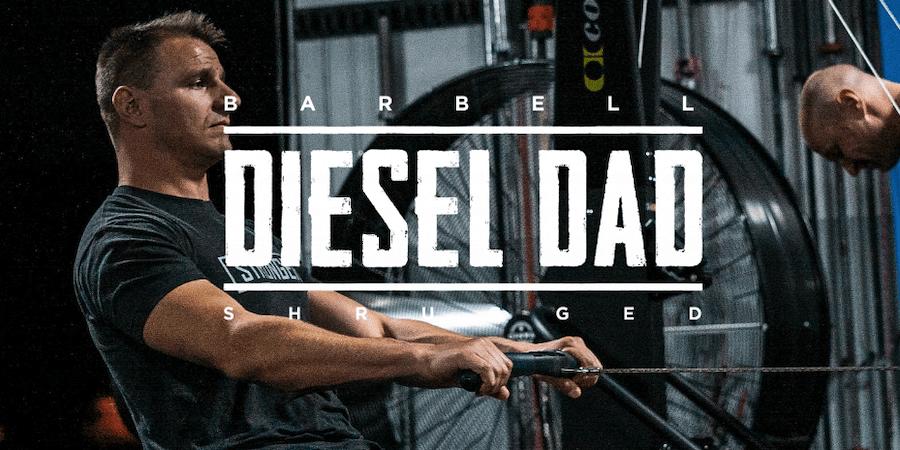 Barbell Shrugged Diesel Dad