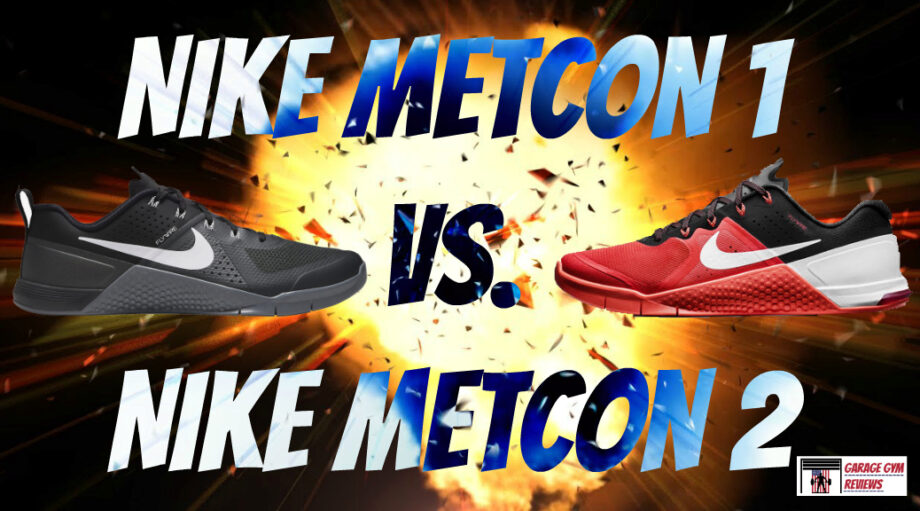 Nike Metcon 1 vs. Nike Metcon 2 Cover Image