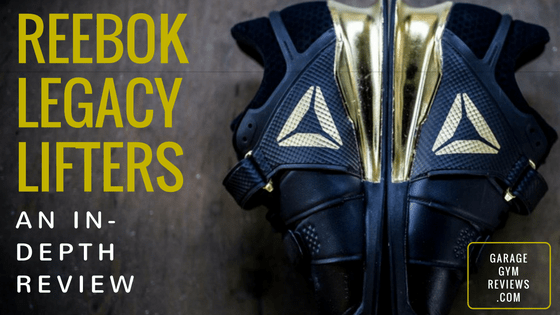 Reebok Legacy Lifters Review Cover Image