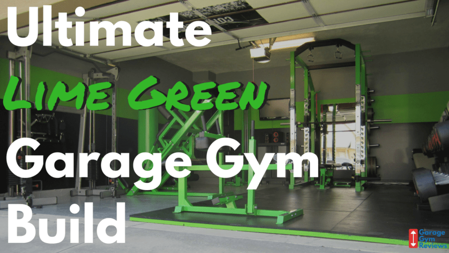 The ultimate lime green garage gym build