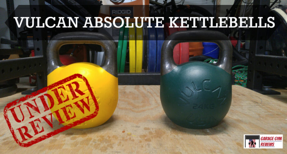 Vulcan absolute kettlebells review