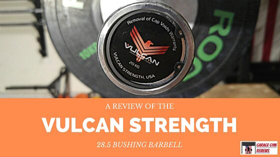 Vulcan Standard Olympic Bushing Barbell Review Cover Image